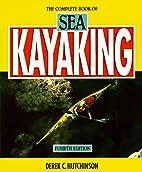 The complete book of sea kayaking by Derek…