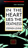 Meade, Michael: In the Heart Lies the Deathless