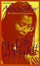 My Life As My Self by Alice Walker
