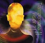 Grof, Stanislav: The Transpersonal Vision