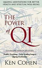The Power of Qi: Qigong Meditations for…