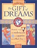 Simms, Laura: The Gift of Dreams: Tales from the Black Sea (Secrets of the World)
