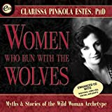 Estés, Clarissa Pinkola: Women Who Run with the Wolves