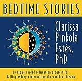 Estes, Clarissa Pinkola: Bedtime Stories