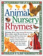 Animal Nursery Rhymes by Angela Wilkes