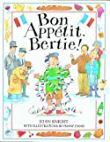 Knight, Joan: Bon Appetit, Bertie