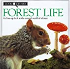 Forest Life (Look Closer) by Barbara Taylor