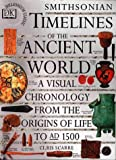 Scarre, Chris: Smithsonian Timelines of the Ancient World