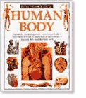 Steve Parker: Eyewitness Science ~ Human Body - Explore the fascinating world of the human body - from the framework of the skeleton to the millions of tiny cells that make the body work