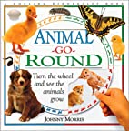 Animal Go-Round by Johnny Morris
