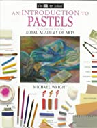 DK Art School: An Introduction to Pastels by…
