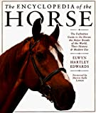 Edwards, Elwyn Hartley: Encyclopedia of the Horse