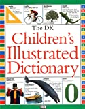McIlwain, John: The Dk Children's Illustrated Dictionary