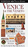 Boulton, Susie: Dk Eyewitness Travel Guides Venice and the Veneto