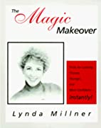 The Magic Makeover: Tricks for Looking…