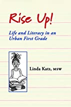 Rise up! : life and literacy in an urban…
