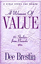 A Woman of Value (The Dee Brestin Series) by…