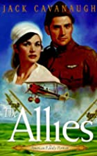 The Allies by Jack Cavanaugh