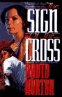 Sign of the Cross by David Horton