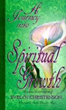 A journey into spiritual growth by Evelyn…