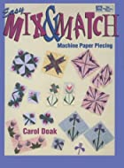 Easy Mix & Match Machine Paper Piecing by…
