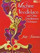 Machine Needlelace by Judy Simmons