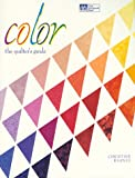 Barnes, Christine: Color: The Quilters Guide