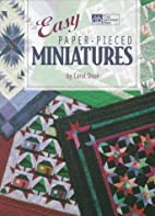 Easy Paper-Pieced Miniatures by Carol Doak