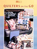 Martin, Nancy J.: Quilters on the Go!