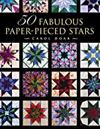 50 Fabulous Paper-Pieced Stars by Carol Doak