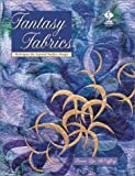 McCaffery, Bonnie Lyn: Fantasy Fabrics