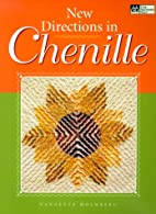 New Directions in Chenille by Nannette…