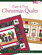 Easy and Fun Christmas Quilts by Eileen…