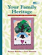 Your Family Heritage: Projects in Applique…