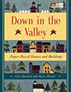 Down in the Valley : Paper-Pieced Houses and…