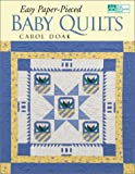 Doak, Carol: Easy Paper-Pieced Baby Quilts