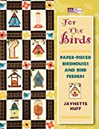 For the Birds: Paper-Pieced Birdhouses and…