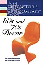 Collector's Compass : '60s and '70s Decor by…