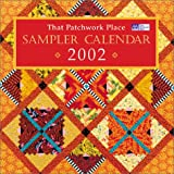 [???]: That Patchwork Place Sampler Calendar 2002