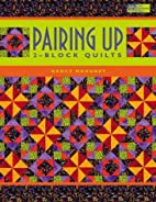 Pairing Up: 2 Block Quilts by Nancy Mahoney