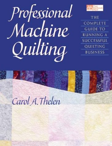 professional-machine-quilting-the-complete-guide-to-running-a-successful-quilting-business