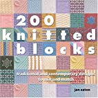 200 Knitted Blocks: Traditional And…