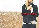 Dallas, Sarah: Sarah Dallas Knitting