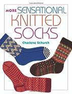 More Sensational Knitted Socks by Charlene…