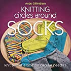 Knitting Circles Around Socks: Knit Two at a…