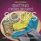 Knitting Circles Around Socks: Knit Two at a…