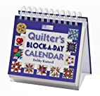 Quilter's Block-a-day Calendar by Debby…