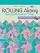 Rolling Along: Easy Quilts from 2 1/2…