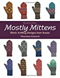 Charlene Schurch: Mostly Mittens: Ethnic Knitting Designs from Russia