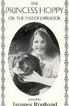 The Princess Hoppy or the Tale of Labrador…